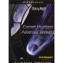 شکارچیان دنبالهدارها - دنبال کنندگان سیارکها