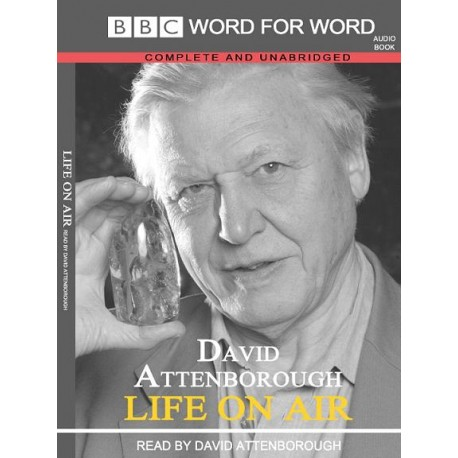 دیوید آتنبرو  David Attenbrough: Life On Air